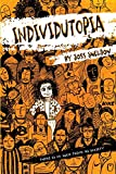 Individutopia: A novel set in a neoliberal dystopia