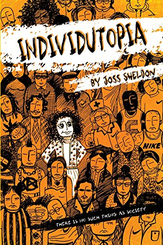 Individutopia: A novel set in a neoliberal dystopia por Joss Sheldon