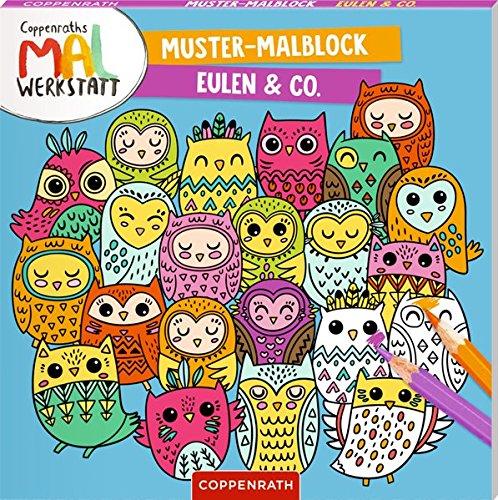 Muster-Malblock: Eulen & Co. (Coppenraths Mal-Werkstatt)