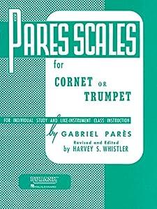 Rubank Pares Scales - Bb Trumpet / Cornet / Baritone / Euphonium / Flugel Horn / Tenor Horn - Book