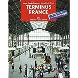 Terminus France. Con CD Audio. Per le Scuole superiori
