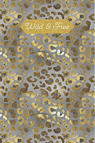 Wild & Free: Gold Marble Leopard Animal Print 100 Blank Lined Page Softcover Notes Journal, College Ruled Composition Notebook, 6 x 9 Blank Line Note Book (Wild Gold Cheetah)