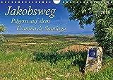 Jakobsweg - pilgern auf dem Camino de Santiago (Wandkalender 2018 DIN A4 quer): Der Jakobsweg - endlos lang und beschwerlich, aber auch ein Weg der ... [Kalender] [Apr 25, 2017] Roder, Peter