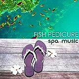 Fish Foot Spa (Spa Treatments)