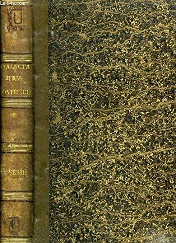 ANALECTA JURIS PONTIFICII, 3e SERIE, DISSERTATIONS SUR DIVERS SUJETS DE DROIT CANONIQUE, LITURGIE ET THEOLOGIE