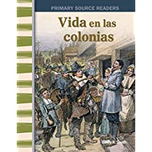 Vida en las colonias (Life in the Colonies) (Social Studies Readers)