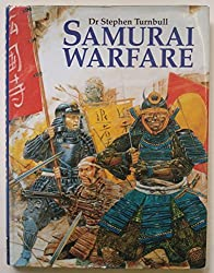 Samurai Warfare by Stephen R. Turnbull (1996-09-02)