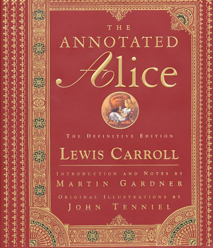The Annotated Alice: The Definitive Edition (The Annotated Books Book 0) (English Edition) Roman Glass Company