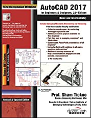 AutoCAD 2017 for Engineers & Designers, 23ed: Basic and Intermediate