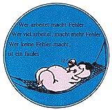 PVC-Aufkleber - Wer arbeitet macht Fehler.... - 303181 - Gr. ca. 100 cm Durchm.