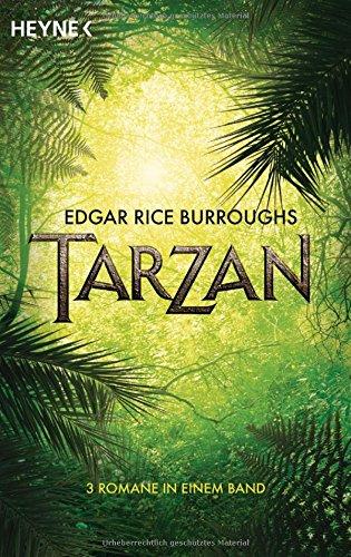 Preisvergleich Produktbild Tarzan: (3 Romane in einem Band)
