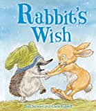 Rabbit's Wish (Rabbit and Hedgehog Book 2) (English Edition)