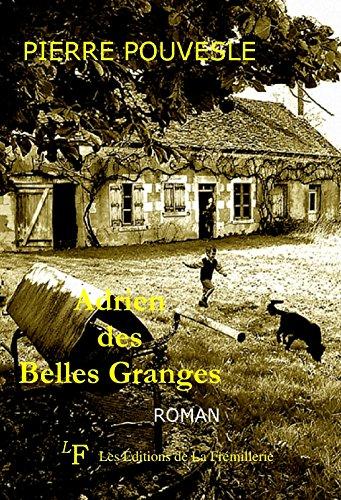 Adrien des Belles Granges par Pierre Pouvesle