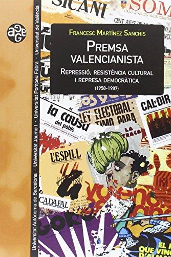 Premsa valencianista (Aldea Global) por Francesc Martínez Sanchis