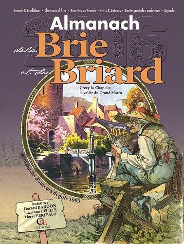 Almanach de la Brie et du Briard 2016