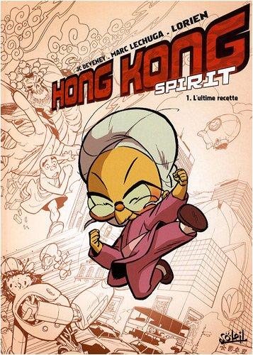 Hong Kong Spirit, Tome 1 : L'ultime recette
