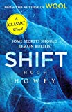 Shift: (Wool Trilogy 2) by Howey, Hugh (August 15, 2013) Paperback