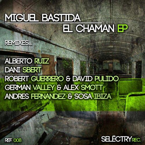 El Chaman (Dani Sbert Remix)