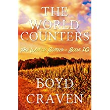 The World Counters: A Post-Apocalyptic Story (The World Burns Book 10) (English Edition)