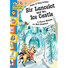 Sir Lancelot and The Ice Castle (Hopscotch Adventures)
