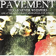 Texas Never Whispers: Live At The Uptown Bar [VINYL]