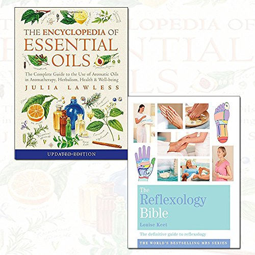 Encyclopedia of Essential Oils and The Reflexology Bible 2 Books Collection Set - The complete guide to the use of aromatic oils in aromatherapy, herbalism, health and well-being, Godsfield Bibles: The Definitive Guide to Reflexology