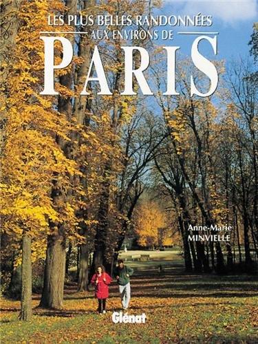 Les plus belles randonnes aux environs de Paris