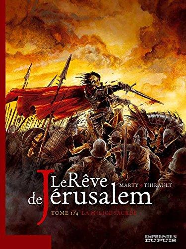 Le rêve de Jérusalem - tome 1 - Le rêve de Jérusalem