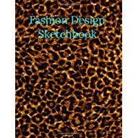 Fashion Leopard Print Sketchbook Journal Notebook.  Workbook for Beginners and Designers