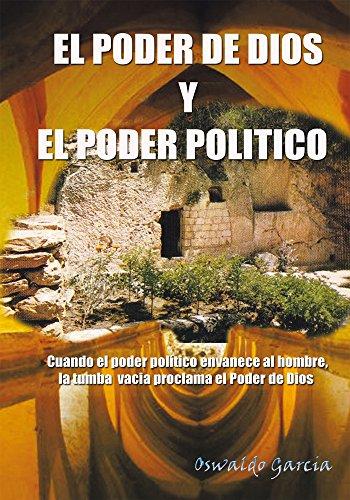 El Poder De Dios Y El Poder Politico