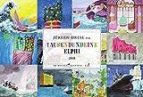 Tausendundeine Elphi: Wochenkalender 2018 (Die Wochenkalender)
