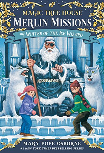 Magic Tree House #32 Winter Of The Ice Wizard por Mary Pope Osborne
