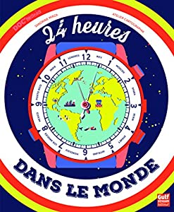 """Afficher """"24 heures dans le monde"""""""