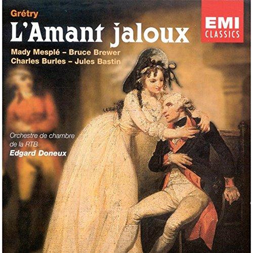 Grétry - L'Amant Jaloux