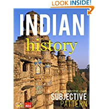 Indian History : Subjective: CSAT, IES, NDA/NA, CDS, SCC, NCERT, Railway, Banking, State Services, etc.