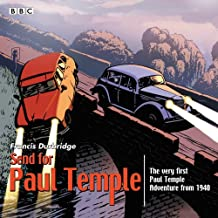 Send for Paul Temple: A 1940 full-cast production of Paul's very first adventure