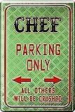 Chef Parking Only Boss Blechschild 20 x 30 Retro Blech 959