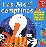 Les Alsa' comptines - Des chansons et comptines chantées en alsacien et en francais (2 CD Inclus)