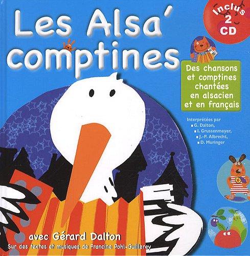 Les Alsa' comptines : Des chansons et comptines chantées en alsacien et en francais (2 CD Inclus)
