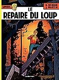 Lefranc (Tome 4) - Le Repaire du Loup