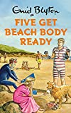 Five Get Beach Body Ready