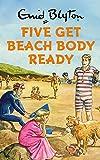 FIVE GET BEACH BODY READY