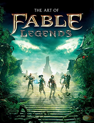The Art of Fable Legends - Video-spiel Fable