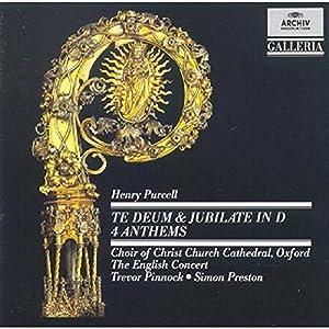 Purcell, Henry - Te Deum & Jubilate (Parrott, Taverner Consort& Players)