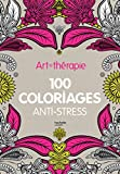 Telecharger Livres Art therapie 100 coloriages anti stress (PDF,EPUB,MOBI) gratuits en Francaise