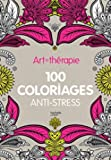 Art-thérapie - 100 coloriages anti-stress
