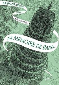"""Afficher """"La passe-miroir n° 3 La mémoire de Babel"""""""