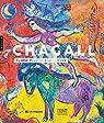 Marc Chagall, du noir et blanc à la couleur 1948-1985 par Gautier