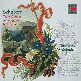 Schubert:Trout Quintet; Arpeggione Sonata; Notturno