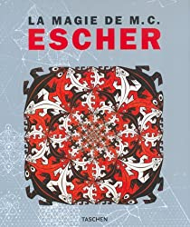 Escher, The Magic of M.C. - La Magie de M. C. Escher (en français)
